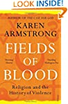 Fields of Blood: Religion and the His...