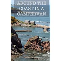 Around The Coast In A Campervan