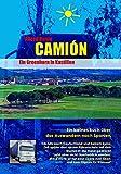 Camión - Ein Greenhorn in Kastilien - Alfred Busto