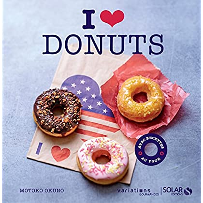 I love Donuts - Variations gourmandes