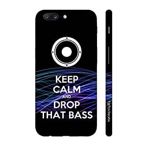 Enthopia Designer Hardshell Case Drop That Bass Back Cover for One Plus 5