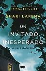 Un invitado inesperado par Shari Lapena