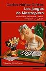 Los juegos de Mastropiero par Núñez Cortés