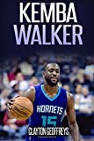 Kemba Walker: The Inspiring Story of One of Basketball's Most Explosive Point Guards