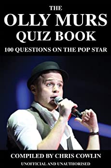 The Olly Murs Quiz Book by [Cowlin, Chris]
