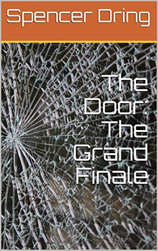 The Door: The Grand Finale (English Edition)