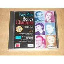 NOS PLUS BELLES CHANSONS - VOL 7 - 1940-1944