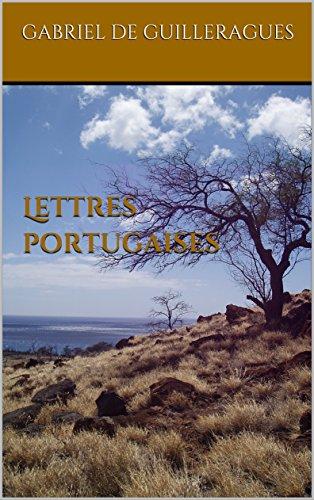 Lettres portugaises por Gabriel  de Guilleragues