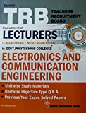 TRB Exam Guide for Recruitment of LECTURERS (Engineering/Non-Engineering) in Govt. Polytechnic Colleges / ELECTRONICS AND COMMUNICATION ENGINEERING / Important Study Materials, Objective Type Q & A