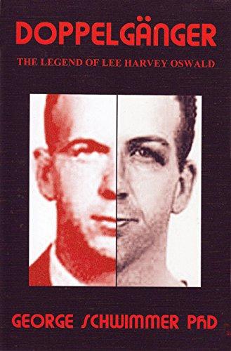 Doppelgänger: The Legend Of Lee Harvey Oswald (English Edition)