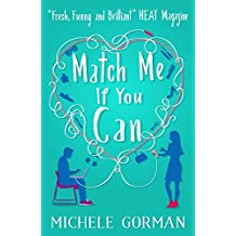 Match Me If You Can by Michele Gorman (2016-01-14)