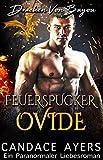 Feuerspucker Ovide (Drachen Von Bayou 6)