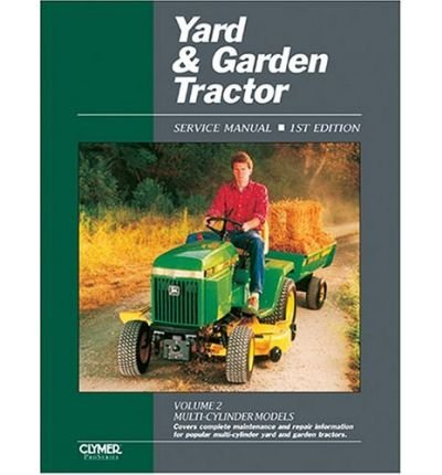 [(Yard & Garden Tractor Service Manual - Multi-Cylinder Models * *)] [Author: Intertec Publishing Corporation] published on (October, 1991) -