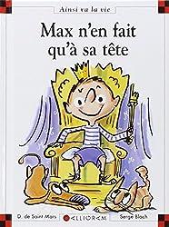 Max n'en fait qu'à sa tête
