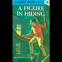 Hardy Boys 16: A Figure in Hiding (The Hardy Boys)