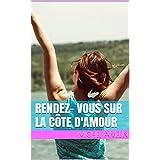 Rendez- vous sur la Côte d'Amour (Girly Comedy t. 12)