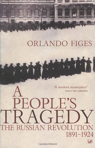 A People's Tragedy : the Russian Revolution 1891-1924 by Orlando Figes (1997-08-01) par Orlando Figes
