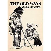 Old Ways: Six Essays