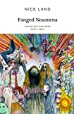 Fanged Noumena: Collected Writings 1987-2007 (Urbanomic/Sequence Press) - Nick Land