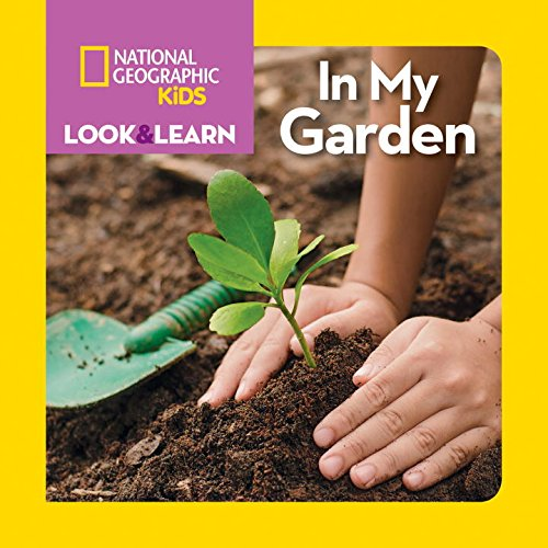 national-geographic-kids-look-and-learn-in-my-garden