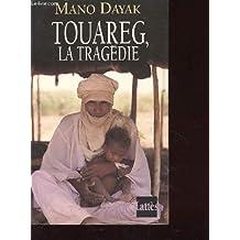 Touareg La Tragedie