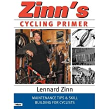 [ Zinn's Cycling Primer: Maintenance Tips and Skill Building for Cyclists Zinn, Lennard ( Author ) ] { Paperback } 2004