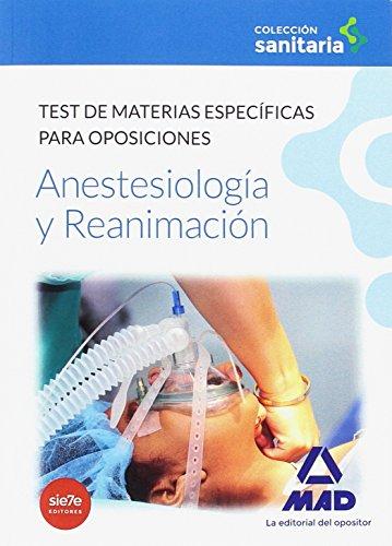 Anestesiología y Reanimación. Test de materias específicas para oposiciones