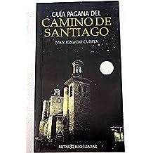 Guia pagana del camino Santiago