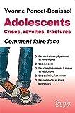Adolescents - Crises, révoltes et fractures