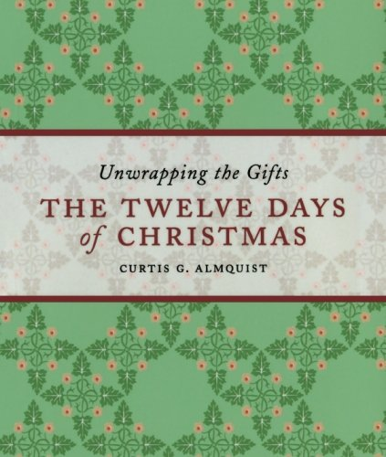The Twelve Days Of Christmas Unwrapping The Gifts