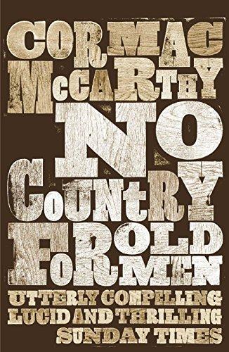 No Country for Old Men por Cormac McCarthy