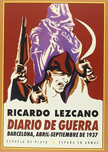 Diario de guerra: Barcelona, abril-septiembre de 1937 (España en Armas)