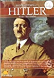 Breve Historia de Hitler by Jesus Hernandez (2012-03-05)