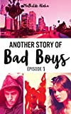 another story of bad boys tome 1 hors s?ries