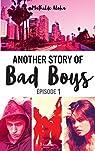 Another story of bad boys - tome 1 (Hors-séries) par Aloha