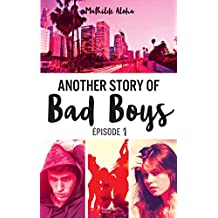 Another story of bad boys - tome 1 (Hors-séries)
