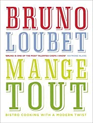 Mange Tout: Bistro Cooking with a Modern Twist by Bruno Loubet (2014-04-01)