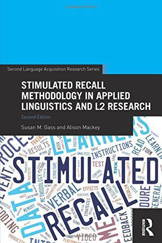 Stimulated Recall Methodology in Applied Linguistics and L2 Research Cover Image
