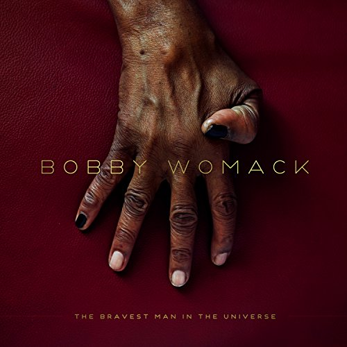 The Bravest Man in the Universe (Bobby Womack-cd)