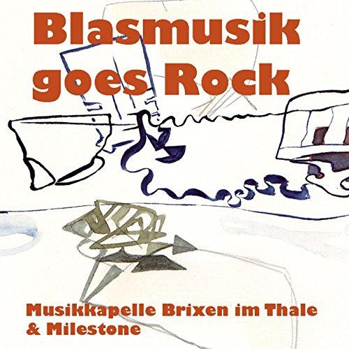 Blasmusik Goes Rock