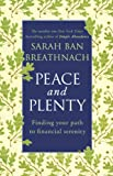 Peace and Plenty: Finding your path to financial security (English Edition)