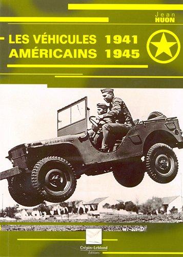 Les véhicules américains 1941-1945