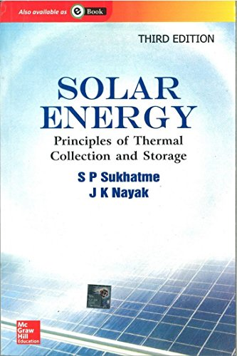 Solar Energy: Principles of Thermal Collection and Storage