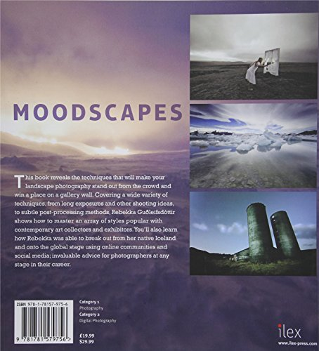 Moodscapes: The Theory & Practice of Fine-Art Landscape Photography