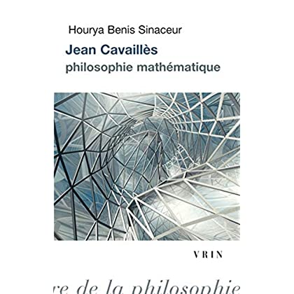 Jean Cavailles: Philosophie mathématique
