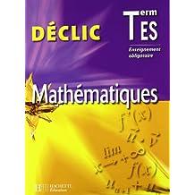 Mathématiques  Tle ES : Enseignement obligatoire