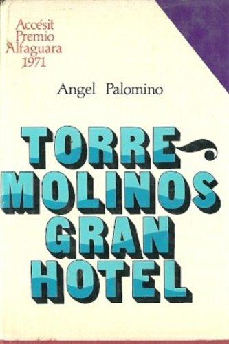 Torremolinos. Gran Hotel