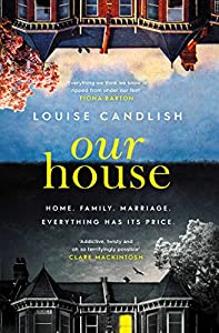 Our House: one of the most talked-about thrillers of 2018, with THAT OMG ending