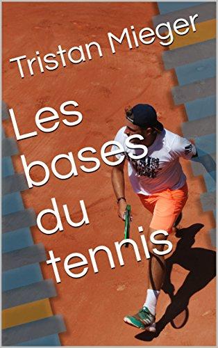 Les bases du tennis