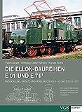 Die Ellok-Baureihen E 01 und E 71: Entwicklung, Einsatz und Verbleib der ES 9-19 und EG 511-537. 100 Jahre elektrische Serienlokomotiven der Königlich-Preußischen Staatsbahn